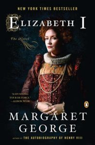 Elizabeth I: A Novel by Margaret George