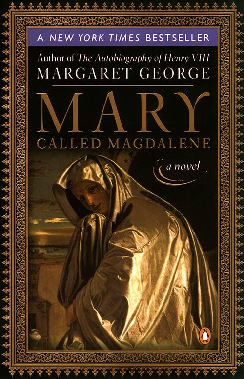 Mary Called Magdalene by Margaret George